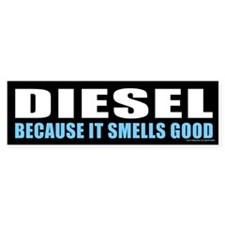 Diesel Smells Good (sticker)