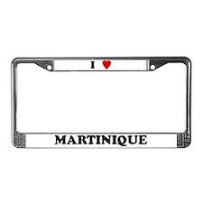 I Love Martinique License Plate Frame