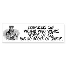 Confucius Say No Books Bumper Sticker
