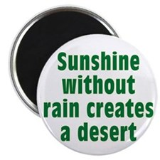 """Sunshine Without Rain 2.25"""" Magnet (100 pack)"""