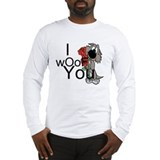 I woof you Long Sleeve T-Shirt
