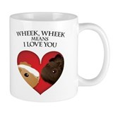 Wheek, Wheek means I LoveYou Coffee Mug