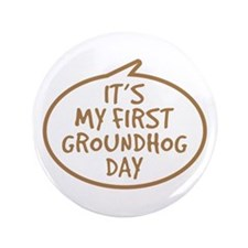 "Baby's First Groundhog Day 3.5"" Button"