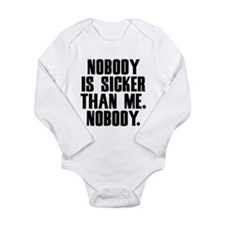 Nobody Is Sicker Than Me Seinfield Long Sleeve Inf