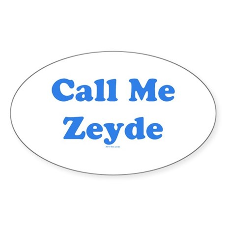 Call Me Zeyde Jewish Sticker (Oval)