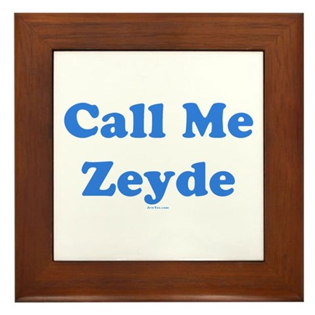Call Me Zeyde Jewish Framed Tile
