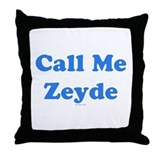 Call Me Zeyde Jewish Throw Pillow
