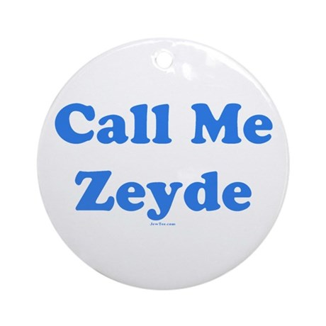 Call Me Zeyde Jewish Ornament (Round)