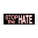 stop hate Bumper Sticker