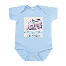 What happens in the barn Infant Bodysuit