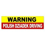 Warning Polish Dziadek Driving Bumper Sticker
