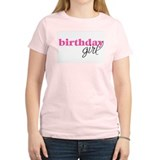 Birthday Girl - pink Women's Pink T-Shirt