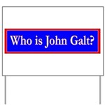 John Galt Yard Sign