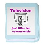 TV Filler for Commercials baby blanket