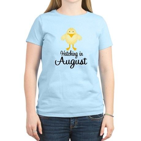 Hatching In August Women's Light T-Shirt