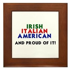 Irish-Italian-American...and  Framed Tile
