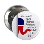 Reince Priebus is Spelled RNC PR BS Button