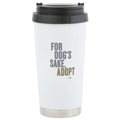 For Dog's Sake, Adopt Ceramic Travel Mug