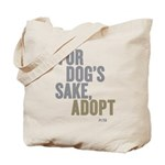 For Dog's Sake, Adopt Tote Bag