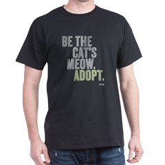 Be The Cat's Meow, Adopt Dark T-Shirt