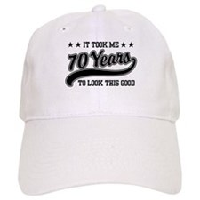 Funny 70th Birthday Baseball Cap