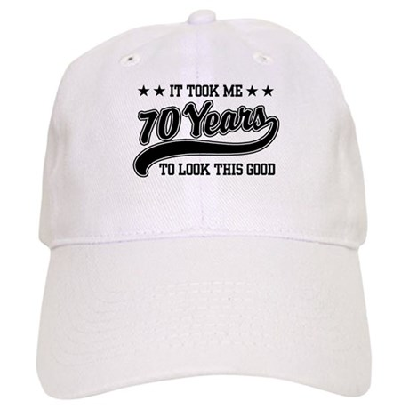 Funny 70th Birthday Cap