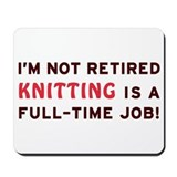 Retired Knitting Gag Gift Mousepad