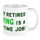 Retired Golfing Gag Gift Coffee Mug