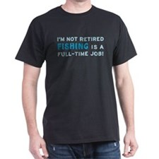 Retired Fishing Gag Gift T-Shirt