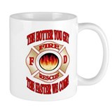 THE HOTTER YOU GET Coffee Mug
