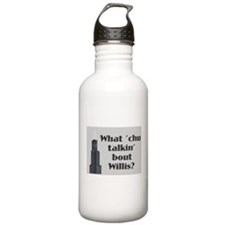 What Cha Talkin' bout Willis? Water Bottle
