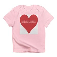 I had heart surgery, what's y Infant T-Shirt