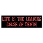 Life and Death Bumper Sticker