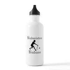 Badminton Badass Sports Water Bottle