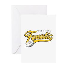 Iron City Fanatic Greeting Card