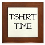 Tshirt Time Framed Tile