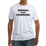 Brenda Is My Homegirl Shirt