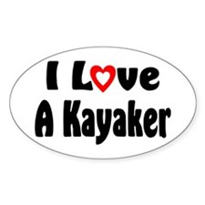 I Love A Kayaker Decal