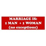 Marriage is 1 Man + 1 Woman Bumper Sticker (10 pk)