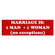 Marriage is 1 Man + 1 Woman Bumper Bumper Sticker
