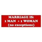 Marriage is 1 Man + 1 Woman Bumper Car Sticker