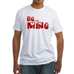 Be Mine Valentines Day Hearts Fitted T-Shirt