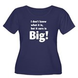 It sure is Big! Maternity Women's Plus Size Scoop