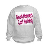 Good Manners Sweatshirt