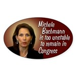 Michele Bachmann Is Unstable bumper sticker