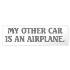 My Other Car is an Airplane Bumper Sticker Bumper Bumper Sticker