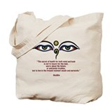 Buddha Quote: The Secret... Tote Bag