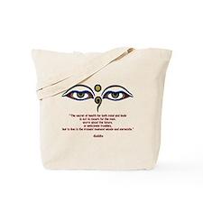 Buddha Quote: The Secret... Tote Bag