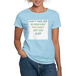 Don't take life so seriously Women's Pink T-Shirt