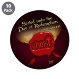"Sealed Unto Redemption 3.5"" Button (10 pack)"